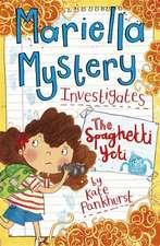 Pankhurst, K: Mariella Mystery: The Spaghetti Yeti