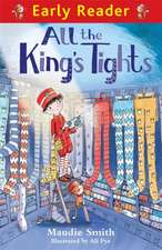 All the King's Tights (Early Reader)