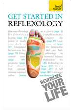 Get Started in Reflexology: Teach Yourself
