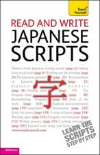 Read and Write Japanese Scripts:  Learn to Read, Write, Speak and Understand a New Language