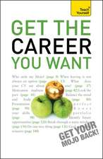 Get the Career You Want: Teach Yourself