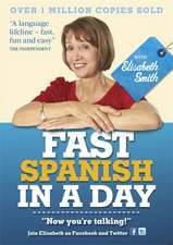 Fast Spanish in a Day with Elisabeth Smith