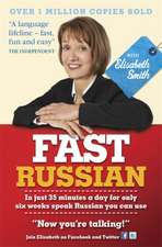 Smith, E: Fast Russian With Elisabeth Smith (Coursebook)