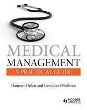 Medical Management:  A Practical Guide