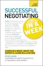 Negotiating in a Week:  Teach Yourself