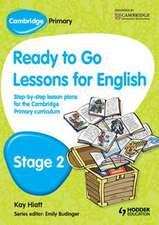 Cambridge Primary Ready to Go Lessons for English Stage 2