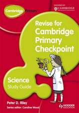Cambridge Primary Revise for Primary Checkpoint Science Study Guide