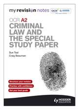 Teal, S: My Revision Notes: OCR A2 Criminal Law and the Spec
