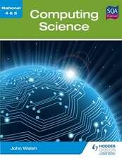 Walsh, J: National 4 & 5 Computing Science