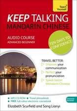 Keep Talking Mandarin Chinese Audio Course - Ten Days to Confidence