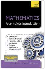 Neill, H: Mathematics: A Complete Introduction