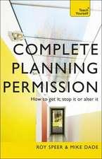 Complete Planning Permission