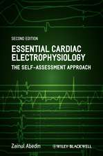 Essential Cardiac Electrophysiology: The Self–Assessment Approach