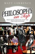 Philosophy on Tap: Pint–Sized Puzzles for the Pub Philosopher