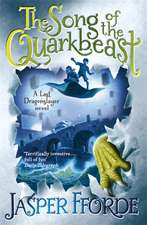 The Song of the Quarkbeast. Jasper Fforde:  Global Trade Policy 2011