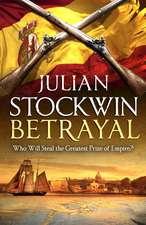 Stockwin, J: Betrayal