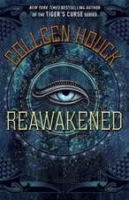 Houck, C: Reawakened