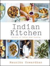 Gowardhan, M: Indian Kitchen: Secrets of Indian home cooking