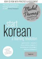 Start Korean (Learn Korean with the Michel Thomas Method)