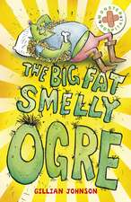 The Big, Fat, Smelly Ogre