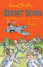 Secret Seven: Three Cheers, Secret Seven