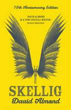 Skellig 15th Anniversary Edition