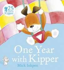 Kipper: One Year With Kipper