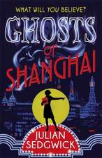 Ghosts of Shanghai