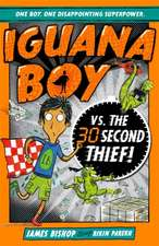 Iguana Boy vs. The 30 Second Thief