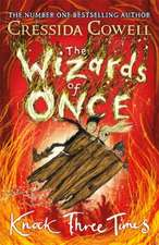 The Wizards of Once 3: Knock Three Times