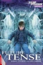 EDGE: Slipstream Graphic Fiction Level 1: Future Tense