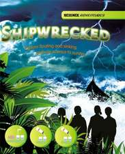 Science Adventures: Shipwrecked! - Explore floating and sinking and use science to survive