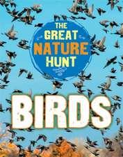 Senker, C: The Great Nature Hunt: Birds