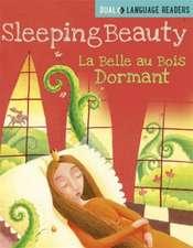 Dual Language Readers: Sleeping Beauty: La Belle Au Bois Dormant