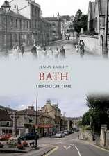 Bath Through Time