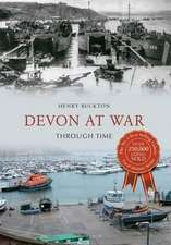 Devon at War Through Time