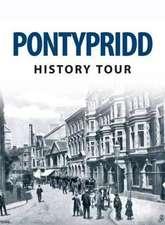 Pontypridd History Tour