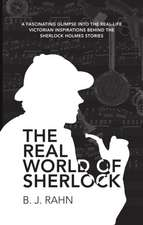 The Real World of Sherlock