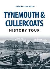 Tynemouth and Cullercoats History Tour