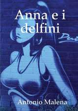 Anna E I Delfini