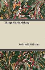 Things Worth Making