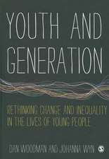 Youth and Generation: Rethinking change and inequality in the lives of young people