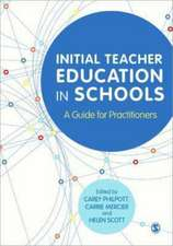 Initial Teacher Education in Schools: A Guide for Practitioners