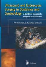 Ultrasound and Endoscopic Surgery in Obstetrics and Gynaecology: A Combined Approach to Diagnosis and Treatment