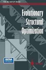 Evolutionary Structural Optimization