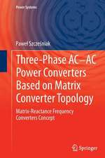 Three-phase AC-AC Power Converters Based on Matrix Converter Topology: Matrix-reactance frequency converters concept