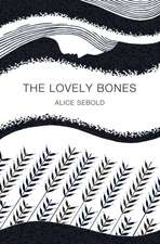 The Lovely Bones. 40th Birthday Edition