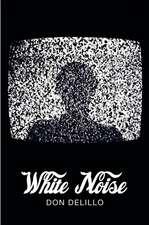 White Noise (Picador 40th Anniversary Edition)
