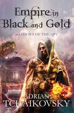 Tchaikovsky, A: Empire in Black and Gold