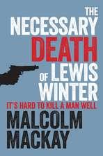 Mackay, M: Necessary Death of Lewis Winter